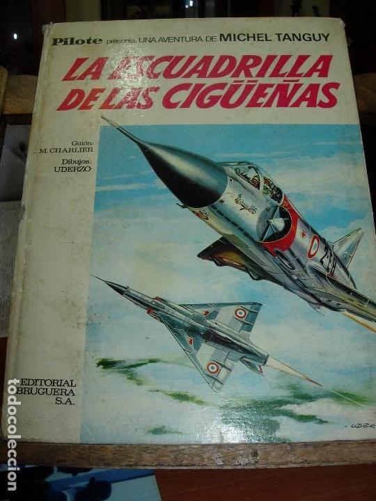 COLECCION PILOTE - UNA AVENTURA DE DE MICHEL TANGUY - LA ESCUADRILLA DE LAS CIGUEÑAS (Tebeos y Comics - Bruguera - Otros)