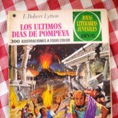 Tebeos: COMIC JOYAS LITERARIAS PTAS 30 LYTTON LOS ULTIMOS DIAS DE POMPEYA NUMERO 25. Lote 136747358