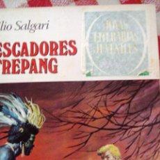 Tebeos: COMIC JOYAS LITERARIAS PRECIO TAPADO EMILIO SALGARI LOS PESCADORES DE TREPANG 85 (1). Lote 136894074