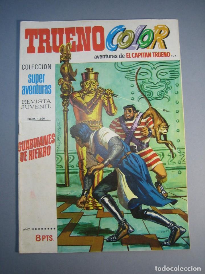 CAPITAN TRUENO, EL (1969, BRUGUERA) -TRUENO COLOR- 104 · 31-V-1971 · GUARDIANES DE HIERRO (Tebeos y Comics - Bruguera - Capitán Trueno)