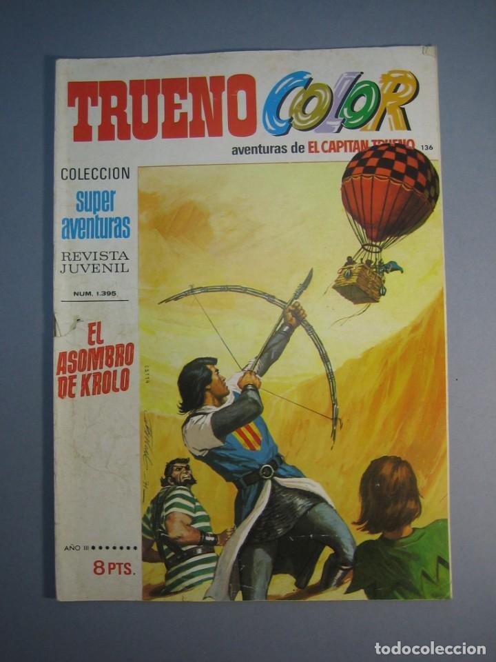 CAPITAN TRUENO, EL (1969, BRUGUERA) -TRUENO COLOR- 136 · 10-I-1972 · EL ASOMBRO DE KROLO (Tebeos y Comics - Bruguera - Capitán Trueno)