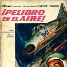 Tebeos: COLECCIÓN PILOTE - Nº 8 - MICHEL TANGUY- ¡PELIGRO EN EL AIRE!- 1969- CORRECTO-DIFÍCIL-LEAN-9552. Lote 137461006