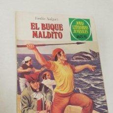 Tebeos: JOYAS LITERARIAS JUVENILES Nº 226 EL BUQUE MALDITO - EMILIO SALGARI -EDITORIAL BRUGERA 1ª EDICION. Lote 137502610
