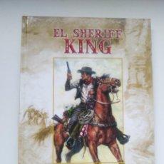 Tebeos: EL SHERIFF KING Nº 1. VÍCTOR MORA Y F. DÍAZ. EDICIONES B 2006. Lote 137918090