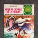 Tebeos: VIAJE AL CENTRO DE LA TIERRA. NO.21. JOYAS LITERARIAS JUVENILES (A.1977). Lote 138499384