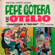 BDs: ASES DEL HUMOR Nº 21 PEPE GOTERA Y OTILIO. CHAPUZAS A GO GO 1973. Lote 138955958