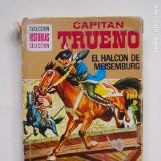 BDs: CAPITAN TRUENO - EL HALCON DE MEISEMBURG - COLECCION HISTORIAS SELECCION - 1° EDICION 1975 -BRUGUERA. Lote 138957630