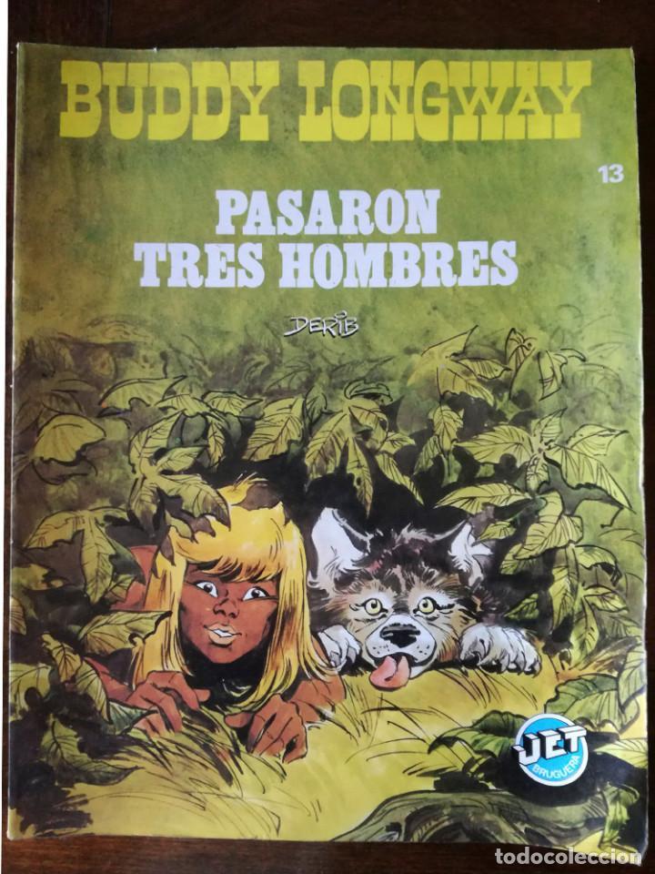 BUDDY LONGWAY-Nº 13-COLECCION JET BRUGUERA 1983 PASARON TRES HOMBRES-DERIB NUEVO (Tebeos y Comics - Bruguera - Cuadernillos Varios)