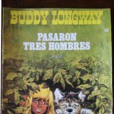 Tebeos: BUDDY LONGWAY-Nº 13-COLECCION JET BRUGUERA 1983 PASARON TRES HOMBRES-DERIB NUEVO. Lote 139184614