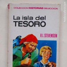 Tebeos: LA ISLA DEL TESORO - R.L. STEVENSON - COLECCION HISTORIAS SELECCION - N° 1 - 6° ED 1973 - BRUGUERA. Lote 139301950