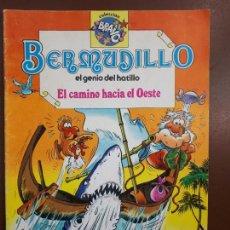 Tebeos: BERMUDILLO. EL GENIO DEL HATILLO. - Nº6 EL CAMINO HACÍA EL OESTE. 1ª EDICIÓN. Lote 139749598