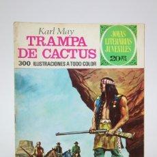 Tebeos: CÓMIC - TRAMPA DE CACTUS, KARL MAY / JOYAS LITERARIAS JUVENILES - EDIT. BRUGUERA - 1975 1ª EDICIÓN. Lote 139811714