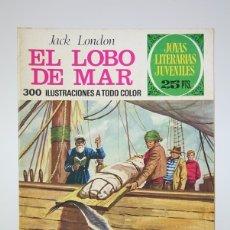 Tebeos: CÓMIC - EL LOBO DE MAR, JACK LONDON /JOYAS LITERARIAS - EDIT. BRUGUERA - 1976 1ª EDICIÓN. Lote 139812146