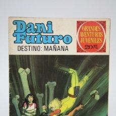 Tebeos: CÓMIC - DANI FUTURO, DESTINO: MAÑANA /GRANDES AVENTURAS - EDIT. BRUGUERA - 1975 1ª EDICIÓN. Lote 139812456