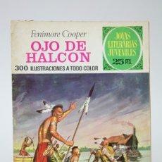 Tebeos: CÓMIC - OJO DE HALCON, FENIMORE COOPER / JOYAS LITERARIAS - EDIT. BRUGUERA - 1976 3ª EDICIÓN. Lote 139812501