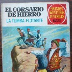 Tebeos: EL CORSARIO DE HIERRO. LA TUMBA FLOTANTE. ED. BRUGUERA.. Lote 140166970