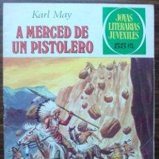 Tebeos: A MERCED DE UN PISTOLERO. KARL MAY. Nº 180, AÑO 1977. Lote 140280514