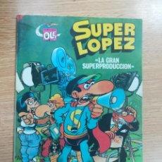 Tebeos: SUPERLOPEZ LA GRAN SUPERPRODUCCION (OLE #9 - 1ª EDICION MAYO 1985). Lote 142659662