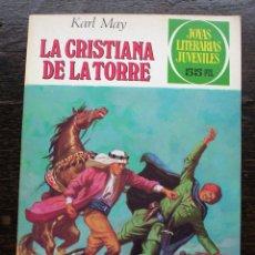 Tebeos: LA CRISTIANA DE LA TORRE - KARL MAY - NÚMERO 244 - AÑO 1981 - PERFECTO ESTADO. Lote 140861466
