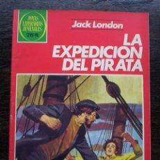 Tebeos: LA EXPEDICIÓN DEL PIRATA - JACK LONDON - NÚMERO 251 - AÑO 1982 - MUY BUEN ESTADO. Lote 140865574