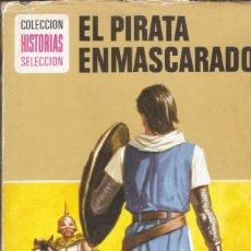 Tebeos: EL PIRATA ENMASCARADO - CAPITÁN TRUENO - HEROES - Nº 1 - COL. HISTORIAS SELECCIÓN - BRUGUERA, 1975. Lote 143676464