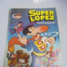 Tebeos: COLECCION OLE!. SUPER LOPEZ. EL SUPERGRUPO. Nº 2. EDICIONES B GRUPO Z. Lote 141752598