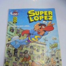 Tebeos: COLECCION OLE!. SUPER LOPEZ. LA SEMANA MAS LARGA. SL6. EDICIONES B GRUPO Z. Lote 141753470