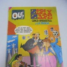 Tebeos: COLECCION OLE!. ZIPI Y ZAPE. CINCO AMIGUETES Y LA PANDA. Nº 176. EDICIONES B GRUPO Z. Lote 141756750