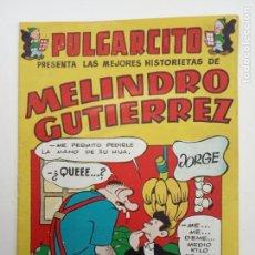 Tebeos: PULGARCITO ORIGINAL - VACACIONES TODO EL AÑO - MELINDRO GUTIERREZ - MUY NUEVO VER IMÁGENES. Lote 142208030