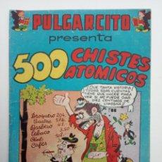 Tebeos: PULGARCITO ORIGINAL - VACACIONES TODO EL AÑO - 500 CHISTES ATÓMICOS - MUY BUENO Y DIFICIL. Lote 142210666
