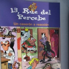 Tebeos: 13, RUE DEL PERCEBE - UN CASERON A REACCION - EDICIONES B 2004. Lote 142858510