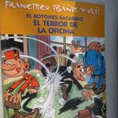 Tebeos: EL BOTONES SACARINO, EL TERROR DE LA OFICINA - FRANCISCO IBAÑEZ Y OLE!, EDICIONES B - 2001. Lote 142859586