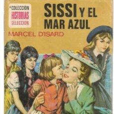 Tebeos: HISTORIA SELECCIÓN. SERIE SISSI. Nº 15. SISSI Y EL MAR AZUL. MARCEL D´ISARD. BRUGUERA 1977(ST/). Lote 143026710