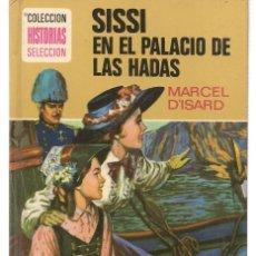 Tebeos: HISTORIA SELECCIÓN. SERIE SISSI. Nº 11. SISSI EN EL PALACIO DE LAS HADAS. MARCEL D´ISARD. 1978 (ST/). Lote 143028690