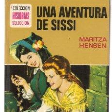 Tebeos: HISTORIA SELECCIÓN. SERIE SISSI. Nº 7. UNA AVENTURA DE SISSI. MARITZA HENSEN. BRUGUERA 1979. (ST/). Lote 143028870