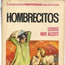 Tebeos: HISTORIA SELECCIÓN. SERIE MUJERCITAS. Nº 2. HOMBRECITOS. LOUSE MAY ALCOTT. BRUGUERA 1969. (ST/). Lote 143029506