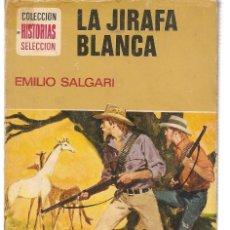 Tebeos: HISTORIA SELECCIÓN. SERIE EMILIO SALGARI. Nº 14. LA JIRAFA BLANCA. BRUGUERA 1974(ST/). Lote 143030222