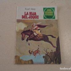 Tebeos: JOYAS LITERARIAS Nº 243 - LA HIJA DEL JEQUE - KARL MAY . Lote 143178502
