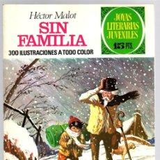 Tebeos: SIN FAMILIA. HECTOR MALOT. JOYAS LITERARIAS JUVENILES. Nº 31. AÑO 1972. 2ª EDICION. Lote 143389424