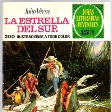 Tebeos: LA ESTRELLA DEL SUR. JULIO VERNE. JOYAS LITERARIAS JUVENILES. Nº 33. AÑO 1972, 2ª EDICION. Lote 143391972