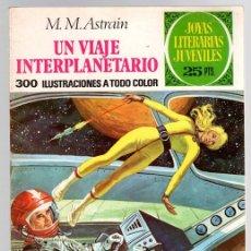 Tebeos: VIAJE INTERPLANETARIO. M.M. ASTRAIN. JOYAS LITERARIAS JUVENILES. Nº 64. AÑO 1976, 2º EDICION. Lote 143392584