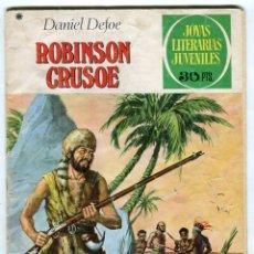 Tebeos: DANIEL DEFOE ROBINSON CRUSOE JOYAS LITERARIAS JUVENILES Nº 53 EDIT. BRUGUERA AÑO 1978. Lote 143551846
