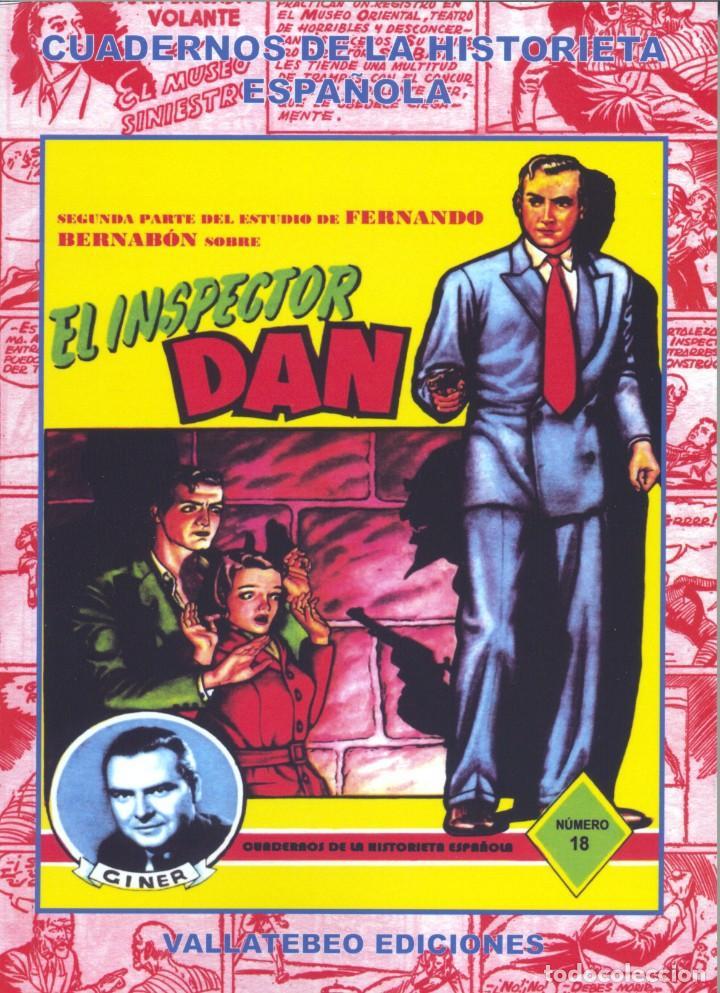 INSPECTOR DAN TOMO II (COLECCIÓN CUADERNOS DE LA HISTORIETA ESPAÑOLA 18). AUTOR: FERNANDO BERNABÓN (Tebeos y Comics - Bruguera - Inspector Dan)