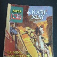 Tebeos: SUPER JOYAS DE KARL MAY LA MINA A MERCED DE UN PISTOLERO LOS LADRONES DEL DESIERTO BRUGUERA 1982. Lote 145719854
