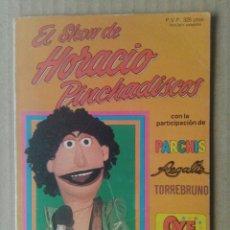 Tebeos: OYE MIRA N°3: EL SHOW DE HORACIO PINCHADISCOS (BELTER / BRUGUERA, 1981). INCLUYE LOS CROMOS. OYEMIRA. Lote 145790557