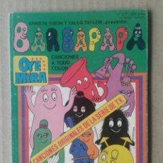 Tebeos: OYE MIRA N°7: BARBAPAPÁ (BELTER / BRUGUERA, 1981). CANCIONES A TODO COLOR. CON LOS CROMOS. OYEMIRA. Lote 145790766