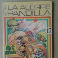 Tebeos: OYE MIRA N°17: LA ALEGRE PANDILLA (BELTER / BRUGUERA, 1982). INCLUYE LOS CROMOS. OYEMIRA. Lote 145790889