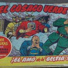 Tebeos: EL COSACO VERDE ¡EL AMO DE LA BESTIA! SUPER AVENTURAS Nº 363 Nº 28 AÑO 1960 ORIGINAL. Lote 146394754