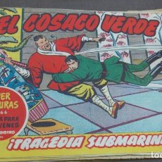 Tebeos: EL COSACO VERDE ¡TRAGEDIA SUBMARINA! SUPER AVENTURAS Nº 366 Nº 29 AÑO 1960 ORIGINAL. Lote 146394870