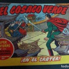 Tebeos: EL COSACO VERDE ¡EN EL CRÁTER! SUPER AVENTURAS Nº 390 Nº 37 AÑO 1960 ORIGINAL. Lote 146395894